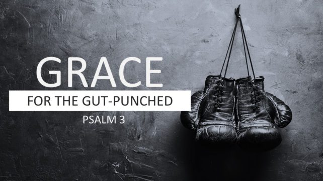 Grace for the Gut Punched
