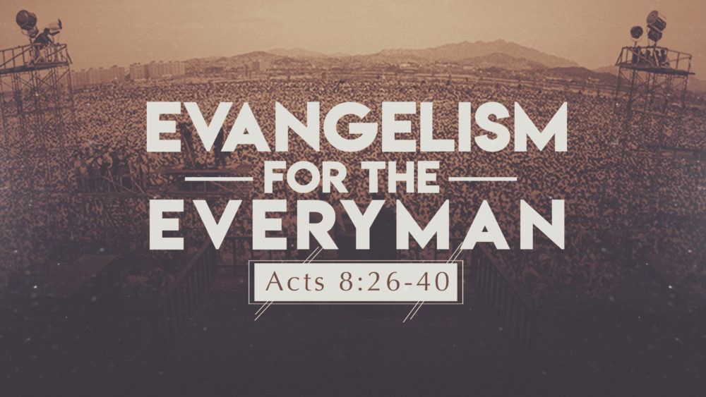 Evangelism for the Everyman