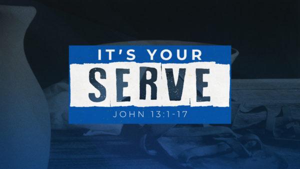 It's Your Serve