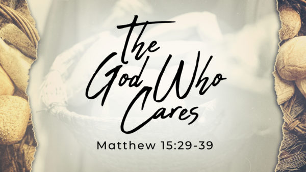 The God Who Cares